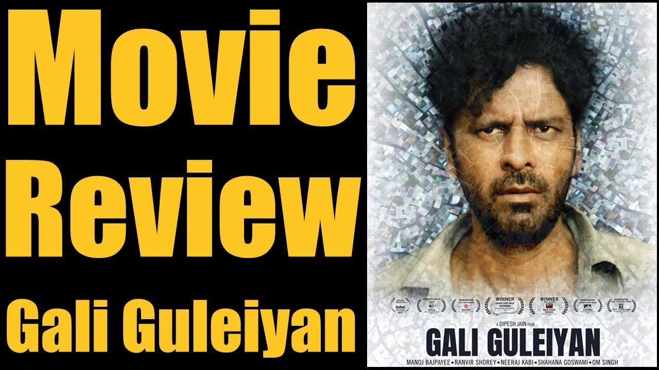 Gali Guleiyan Film Review | Manoj Bajpayee | Neeraj Kabi | Om Singh | Ranveer Shorey | Deepesh Jain