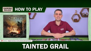 Tainted Grail : How-to-Play Tutorial video by Gaming Rules!