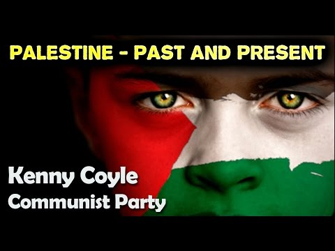 Palestine: Past and Present - Kenny Coyle