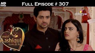 Meri Aashiqui Tum Se Hi - 10th August 2015 - मेरी आशिकी तुम से ही - Full Episode (HD)