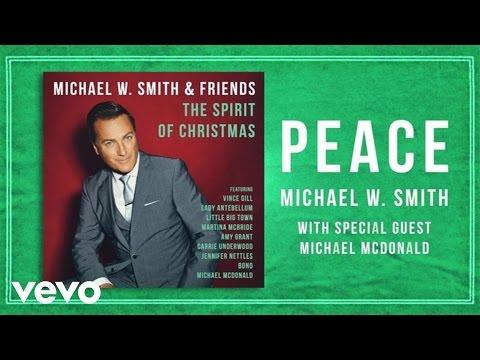 Michael W. Smith - Peace (Lyric Video) ft. Michael McDonald
