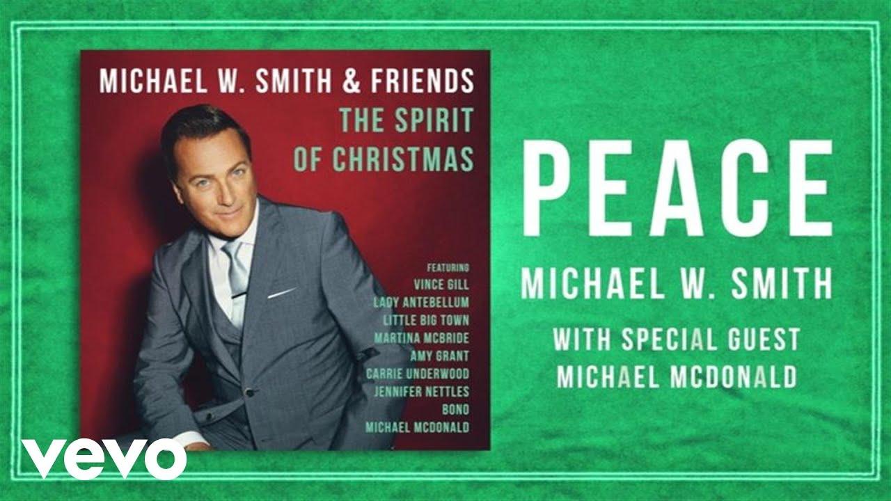 Michael W. Smith - Peace (Lyric Video) ft. Michael McDonald - YouTube