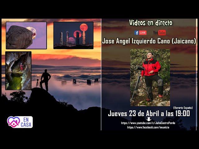 Directo: Hablamos con el fotografo Jose Angel Izquierdo (Jaicano)