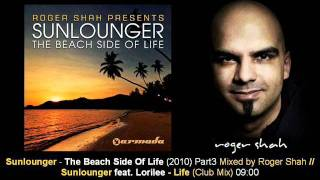 Sunlounger feat. Lorilee - Life (Club Mix) // The Beach Side Of Life [ARDI1860.09]