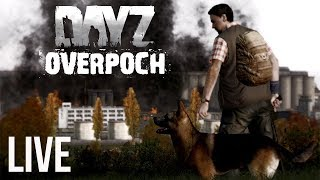 Arma 2 Dayz Overpoch - LIVE - With The Bois
