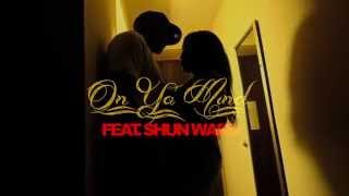 Woodlife Wreckordz - Trayo - On Ya Mind feat. Shun Ward (Music Video)