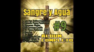 Sangre y Agua Disco #9- Album Completo- Los Mas Bellos Corazones- Musica Catolica Cristiana