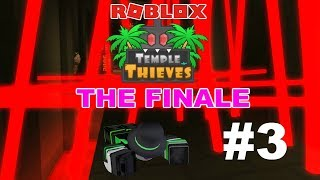 ROBLOX Temple Thieves #3: THE FINALE