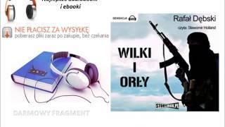 WILKI I ORŁY - Rafał Dębski - AudioBook, do słuchania w podróży, MP3