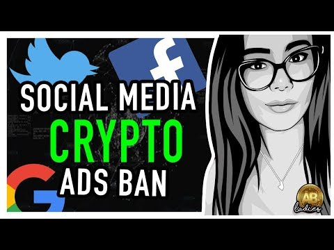 Facebook, Google and Twitter are Banning Cryptocurrency Ads
