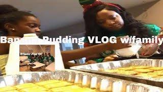 Homemade Banana Pudding VLOG Recipe wmy family-Banana custard wChessmen &amp Lorna Doone cookies