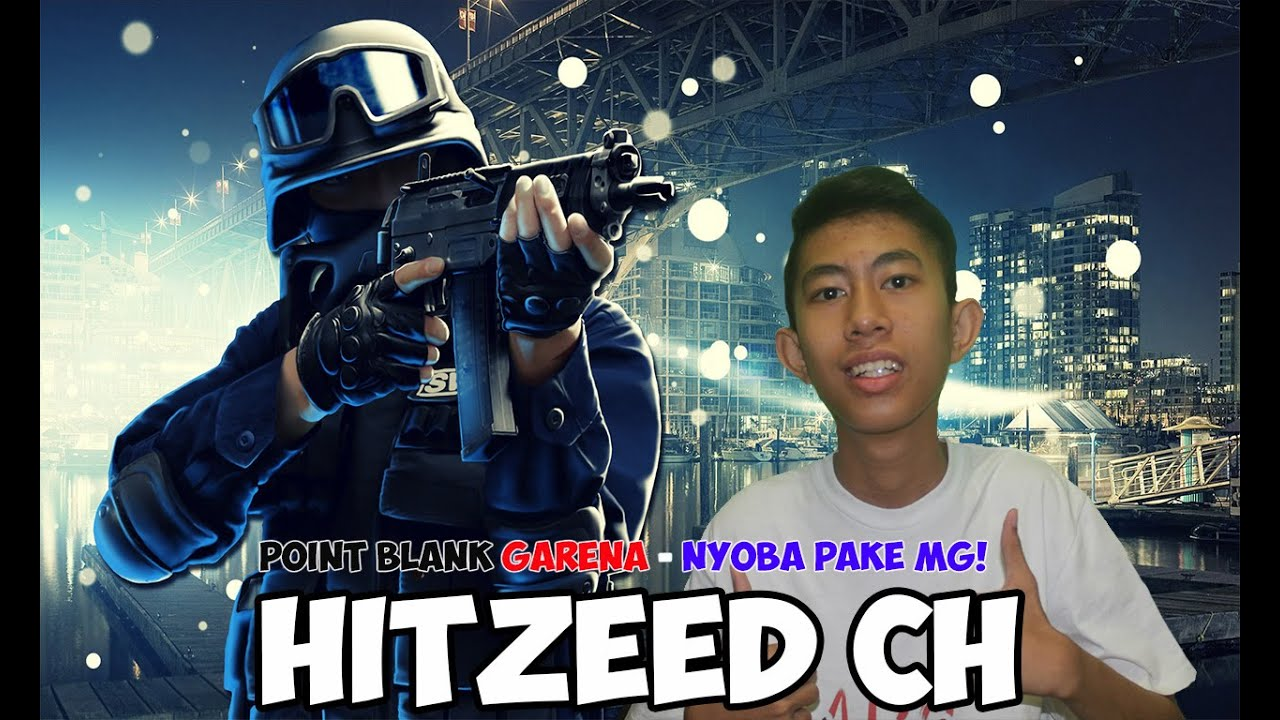 Point Blank Garena Indonesia Nyoba Pake Mg Youtube