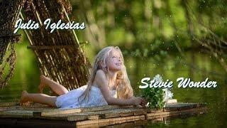 Julio Iglesias & Stevie Wonder 💘 My Love  (Tradução)