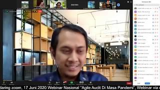 """Webinar Nasional """"Agile Audit Di Masa Pandemi"""", Webinar via daring zoom, 17 Juni 2020 part2"""