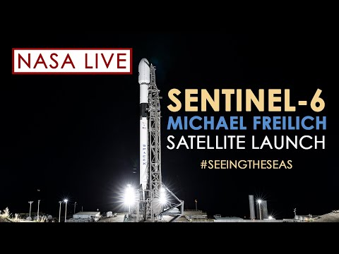 Watch the Launch of the Ocean-Observing Sentinel-6 Michael Freilich Satellite