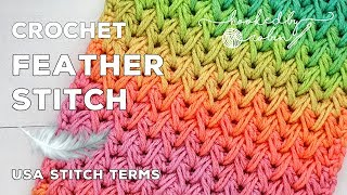 Crochet Feather Stitch (Great for Scarves or Blankets) | Stunning Textured Stitch