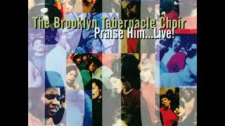 Brooklyn Tabernacle - Praise Him Live - Full Album