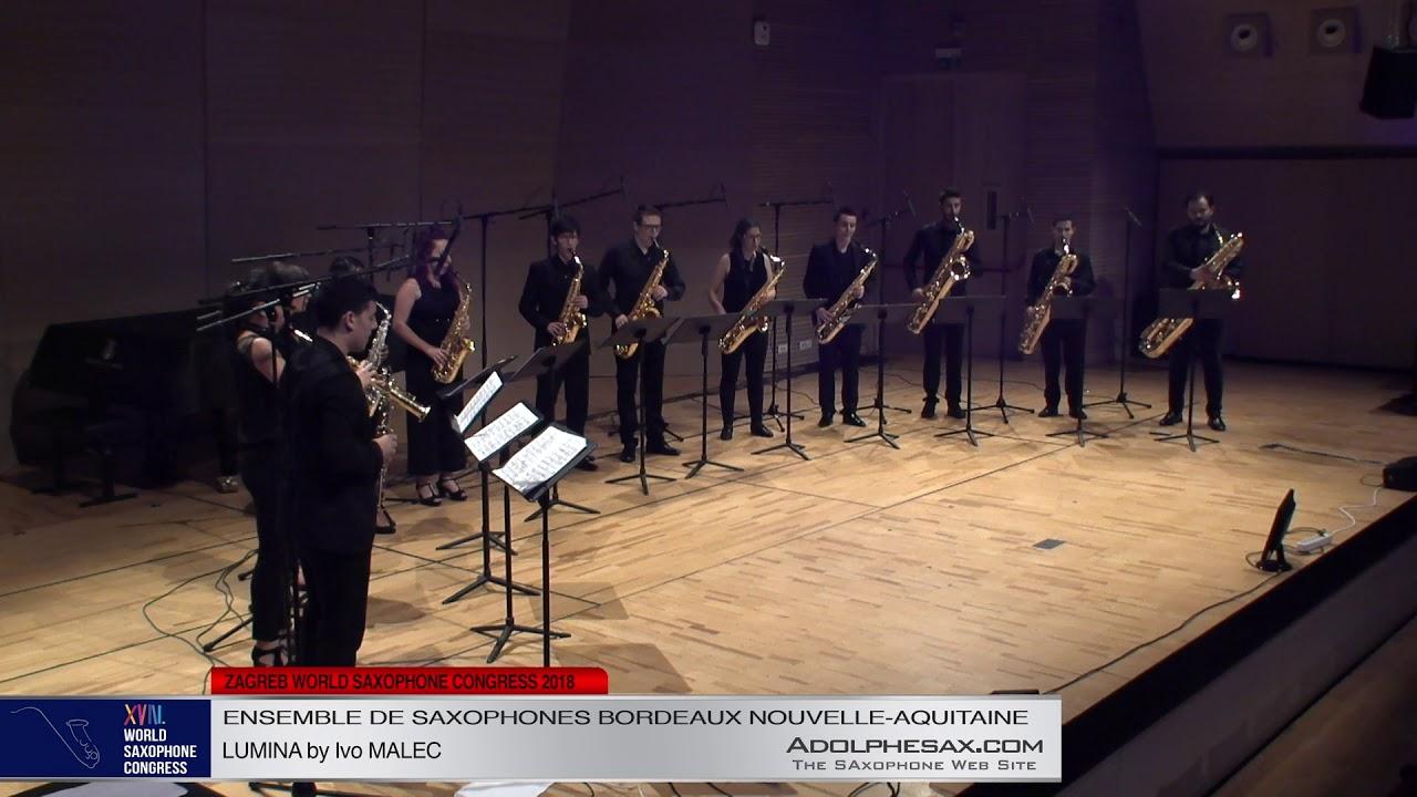 LUMINA by IVO MALEK    Ensemble de Saxophones Bordeaux Nouvelle Aquitaine   XVIII World Sax Cong