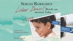 Lieber Daniel Hörbuch - Briefe an meinen Sohn von Sergio Bambaren