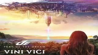 Video VINI VICI - Part of the Dream 2017 [Album Mix] download MP3, 3GP, MP4, WEBM, AVI, FLV November 2017
