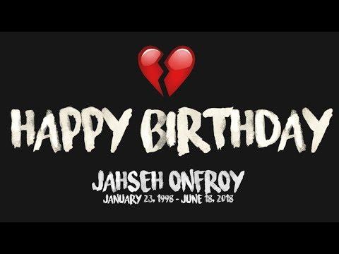Happy Birthday, Jahseh!