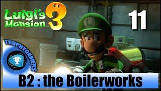 Luigi's Mansion 3 – B2 : Boilerworks - Video Gameplay Walkthrough