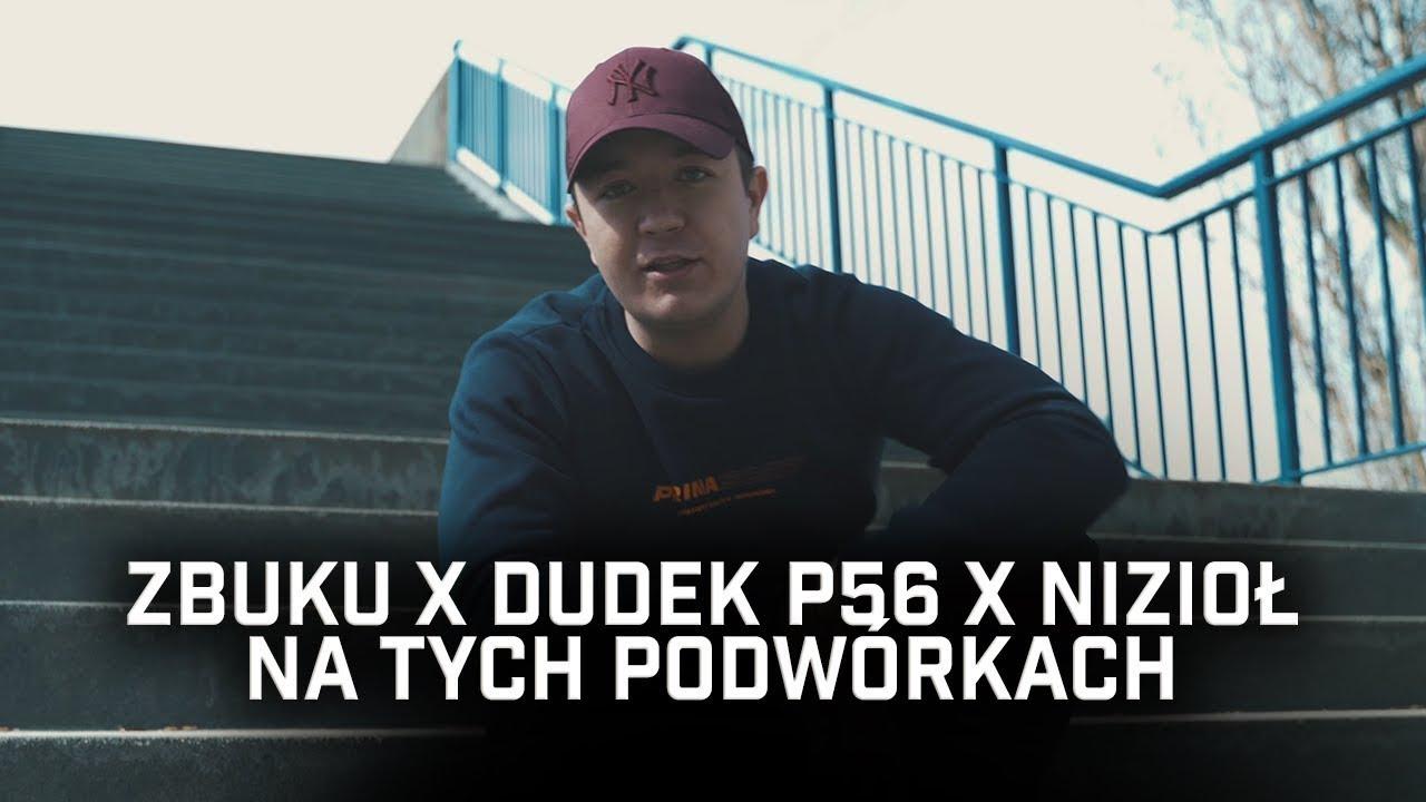 ZBUKU ft. Dudek P56, Nizioł - Na Tych Podwórkach