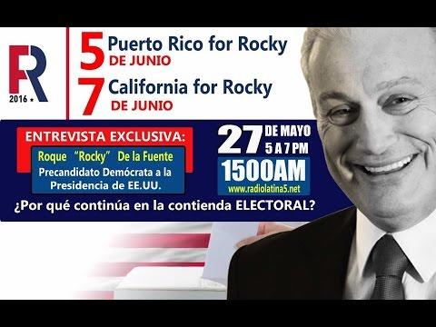 Raúl Ventura Ortiz - Entrevista a Rocky De La Fuente - 05-27-2016