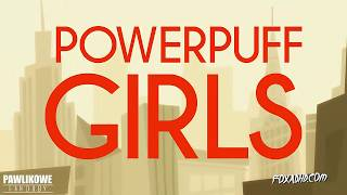 HBO's POWERPUFF GIRLS (Dubbing PL)