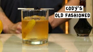 Cody's Old Fashioned