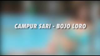 Bojo Loro - Campur Sari/kroncong