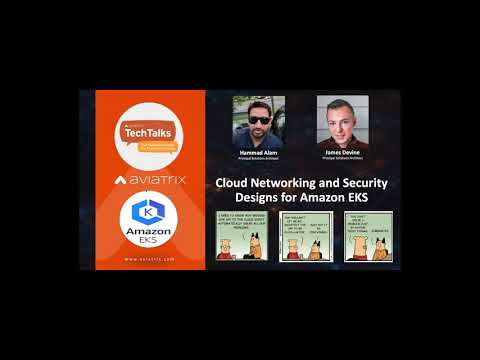 TechTalk: Cloud Networking and Security Designs for Amazon EKS