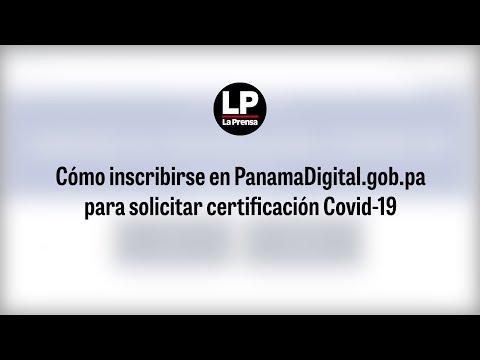 Cómo inscribirse en PanamaDigital.gob.pa para solicitar certificación Covid-19