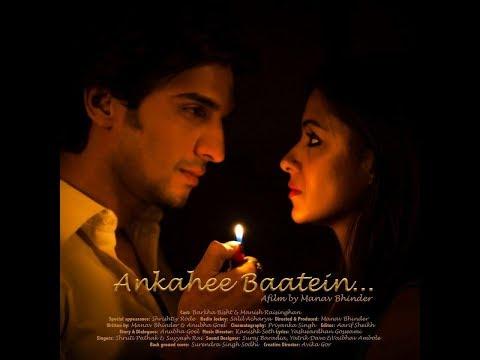 Ankahee Baatein | Short Film | By Manav Bhinder | Barkha Bisht, Manish Raisinghani thumbnail