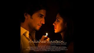 Ankahee Baatein | Short Film | By Manav Bhinder | Barkha Bisht, Manish Raisinghani
