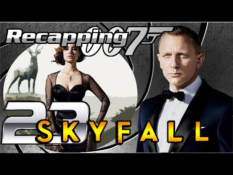 Recapping 007 #23 - Skyfall (2012) (Review)
