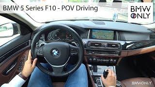 BMW 5 Series F10 - POV Driving