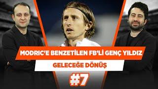 Fenerbahçe'nin Modric'e benzetilen genç yıldızı... | Onur Tuğrul & Mustafa D. |