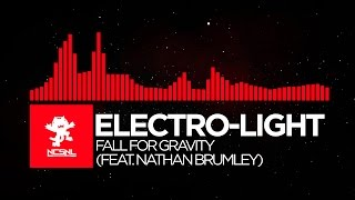 [Drumstep] Electro-Light - Fall For Gravity (feat. Nathan Brumley) [NCS Release]