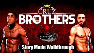 Cruz Brothers (PS4) - Story Mode Walkthrough | All Chapters