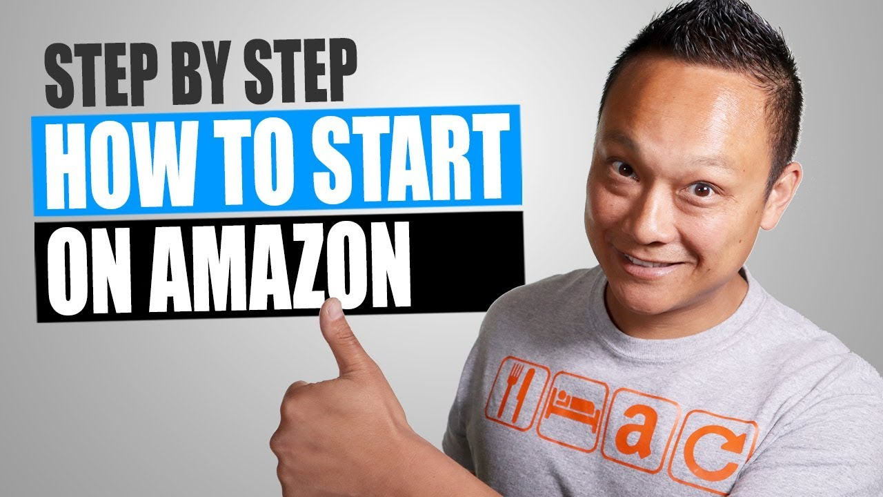 How to Start Selling on Amazon for Beginners! Easy Step by Step in 2019