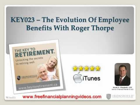 The Evolution Of Employee Benefits With Roger Thorpe | KEY023