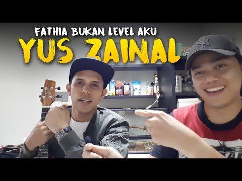 Fathia Latif Bukan Level Aku | Yus Zainal