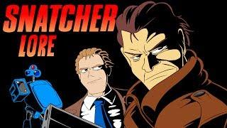 LORE -- Snatcher Lore in a Minute!