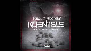 Poiison Featuring Seqo Billy - Klientele (Official Audio)