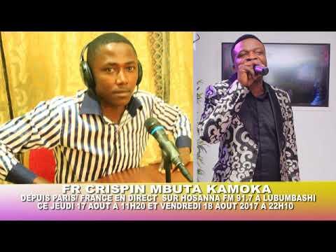 FR MBUTA KAMOKA CRISPIN DEPUIS PARIS/FRANCE EN DIRECT SUR HOSANNA FM