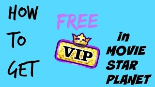 HOW TO GET FREE VIP ON MOVIE STAR PLANET - MasNat Msp♣︎