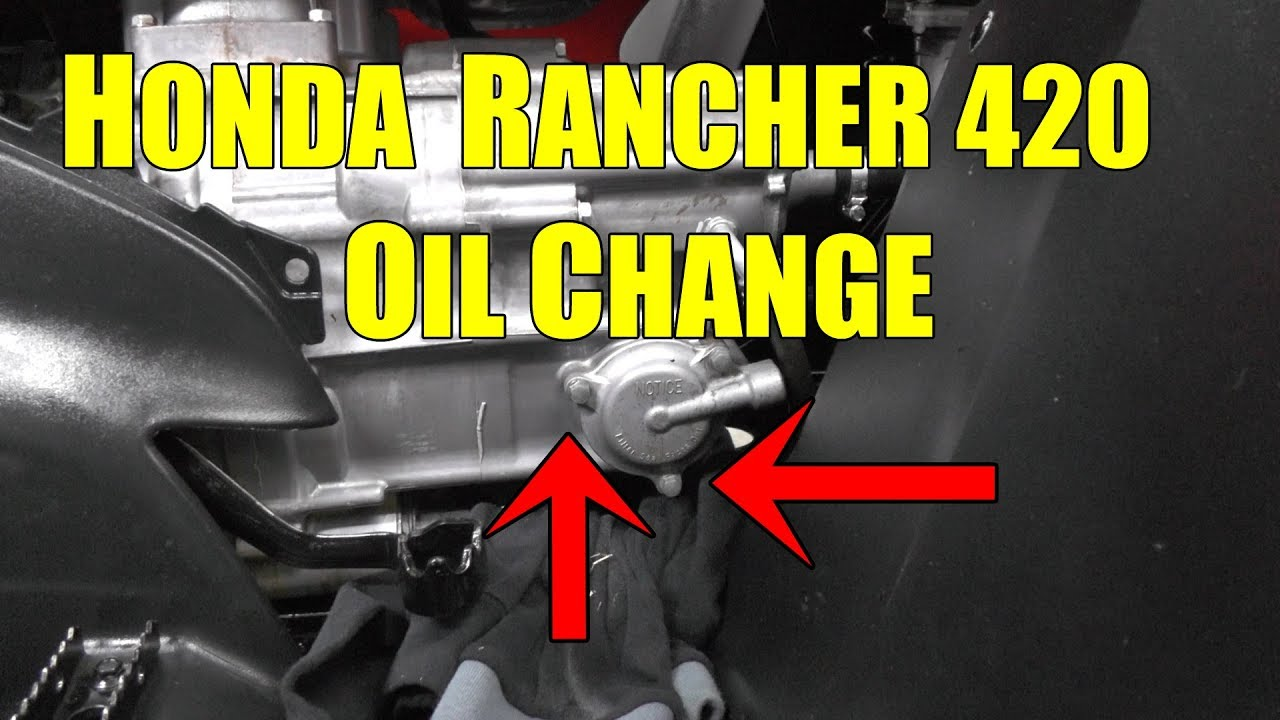 Honda Rancher 420 Oil Change