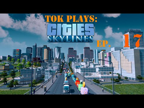 Tok plays Cities: Skylines - Asset Recovery