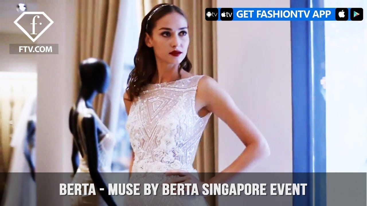 76affd7382c9 Berta - MUSE by berta Singapore event | FashionTV | FTV - YouTube